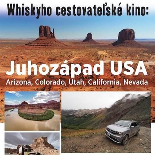 Whiskyho cestovateľské kino: Juhozápad USA
