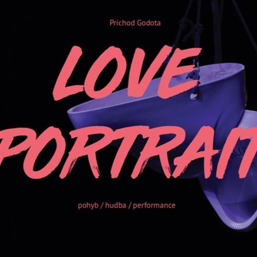 Moonride 10: Príchod Godota - LOVE PORTRAIT