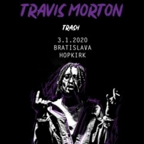 Travis Morton ~ Bratislava / + Dokkeytino, Desolate, Lil Teen