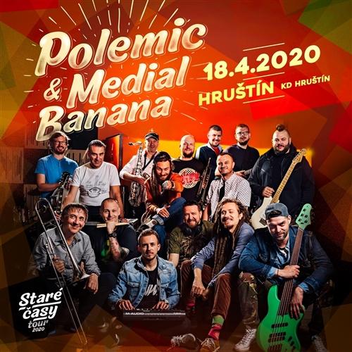 POLEMIC & MEDIAL BANANA - Hruštín - 18.04.2020