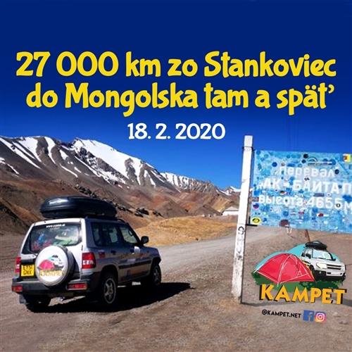 27 000 km zo Stankoviec do Mongolska tam a späť