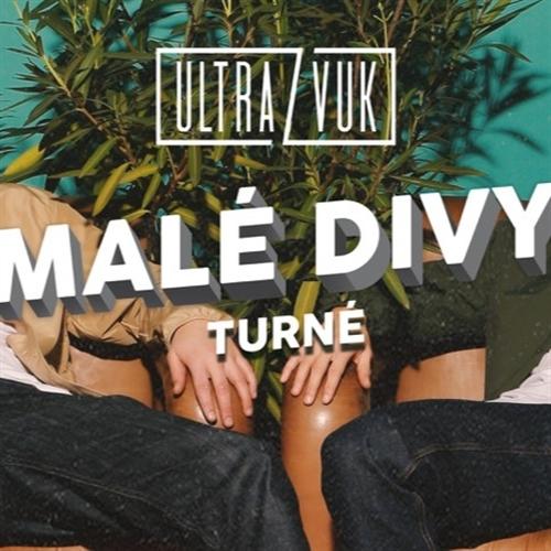 Ultrazvuk - Malé divy turné #2