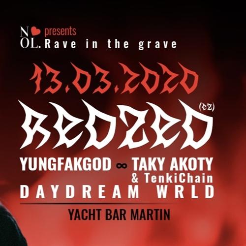 Rave in the Grave w/ Redzed (CZ)