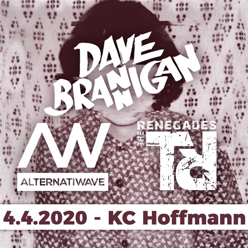 INDIE NIGHT - Dave Brannigan, The Renegades, Alternatiwave (ZA)